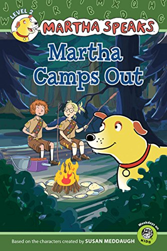 Read Online Martha Speaks: Martha Camps Out (Reader) pdf epub