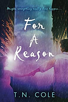 For A Reason by [Cole, T.N.]
