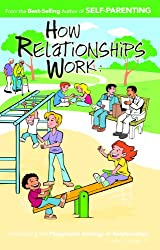 How Relationships Work: Introducing the Playground Analogy of Relationships
