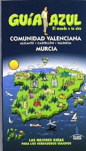 Comunidad Valenciana y Murcia / Valencian Community and Murcia (Spanish Edition)