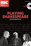Playing Shakespeare (Performance Books)