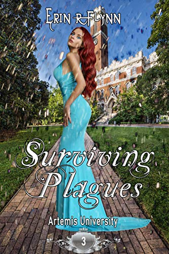 Surviving Plagues (Artemis University Book 3)