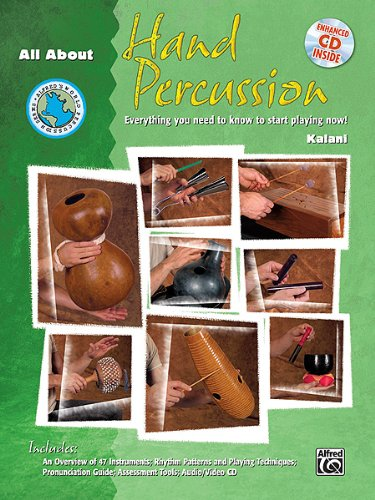 (All About Hand Percussion: Everything You Need to Know to Start Playing Now!, Book & Enhanced CD (Alfred's World Percussion Series))