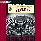 Savages: The Nameless Detective Novels, Book 32 | Bill Pronzini