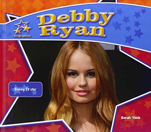 Debby Ryan: Disney TV Star (Big Buddy Biographies) por Sarah Tieck