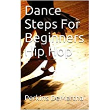 Dance Steps For Beginners Hip Hop