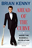 Ahead of the Curve: Inside the Baseball Revolution