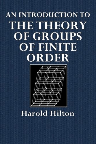 An Introduction to the Theory of Groups of Finite Order