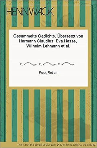 Gesammelte Gedichte übersetzt Von Hermann Claudius Eva