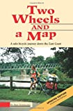 Two Wheels and a Map, Bob Neubauer, 0615120555