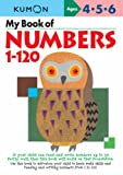 My Book of Numbers 1-120 (Kumon Workbooks, Commonwealth Edition)