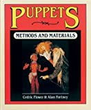img - for Puppets: Methods & Materials by Cedric Flower (1983-04-14) book / textbook / text book