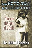 From Rejection to Redemption, Nalini Pierson, 1490522328