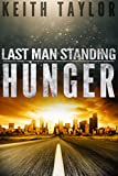 Download HUNGER: A Zombie Apocalypse Survival Series (Last Man Standing Book 1) in PDF ePUB Free Online