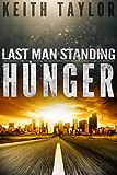 HUNGER: Last Man Standing Book 1