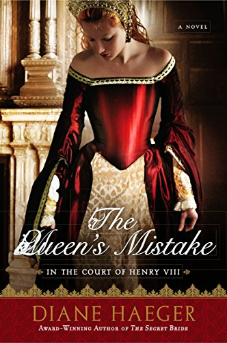 The Queen's Mistake: In the Court of Henry VIII (Henry VIII's Court) by Berkley