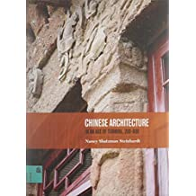 Chinese Architecture In An Age Of Turmoil, 200-600: