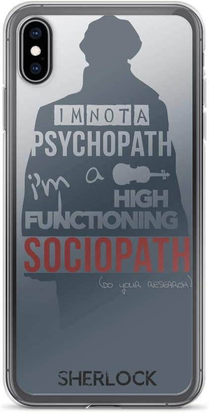 TEEMT Compatible with iPhone XR Case Detective Sherlock Holmes I'm Not Psychopath Pure Clear Phone Cases Cover
