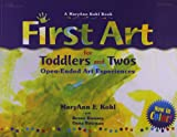 First Art for Toddlers and Twos, MaryAnn F. Kohl and Renee Ramsey, 0876593996