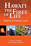 img - for Hawaii: The Fires of Life book / textbook / text book