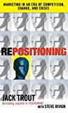 img - for Repositioning: Marketing in an Era of Competition, Change and Crisis book / textbook / text book