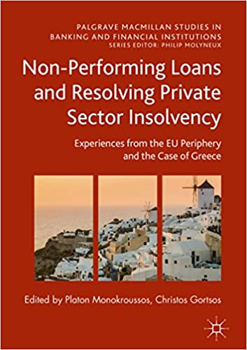 Amazon non performing loans and resolving private sector non performing loans and resolving private sector insolvency experiences from the eu periphery and the case of greece palgrave macmillan studies in fandeluxe Gallery