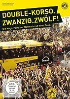 BVB 09 - Double-Korso. Zwanzig. Zw�lf! Die Mega-Party der Borussia mit ihren Fans