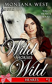 Wild Horses, Wild Hearts