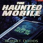 The Haunted Mobile | Robert Dodds
