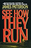 See How They Run, James Patterson, 1568654235