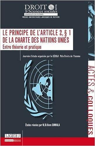 Lire Le principe de l'article 2.1 de la charte des Nations Unies. Entre théorie et pratique pdf ebook