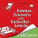 Kammerflimmern und Klabusterbeeren (Benny Brandstätter 1) Hörbuch von Rafael Eigner Gesprochen von: Svantje Wascher, Robert Frank
