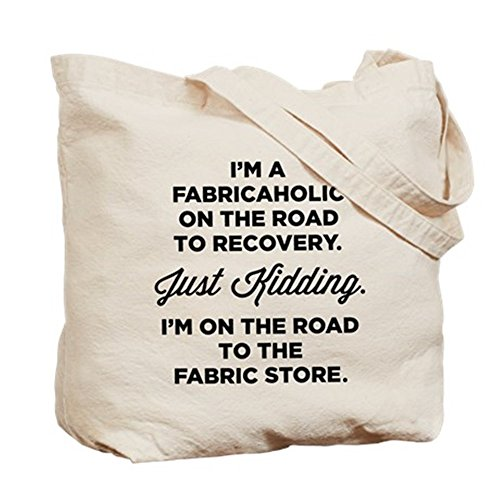 CafePress I'm A Fabricaholic On The Road To Tote Bag - Standard Multi-color by CafePress