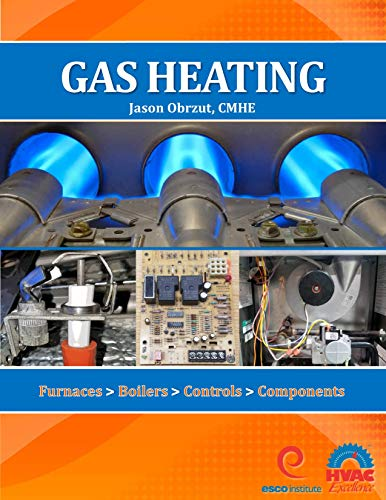 Gas Heating: Furnaces, Boilers, Controls, Components ()