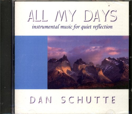 All My Days: Instrumental Music for Quiet Reflection