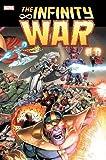 : Infinity War Omnibus