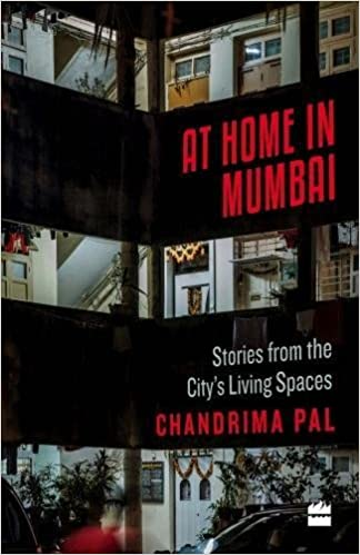 Buy At Home In Mumbai Stories From The City S Living Spaces Book