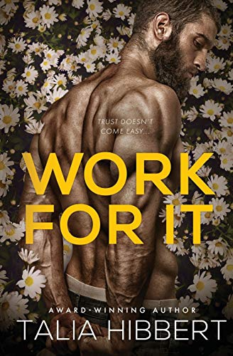 Book Cover: Work for It: A Small-Town MM Romance