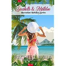 Seashells & Mistletoe (Hawaiian Holiday Book 2) (English Edition)