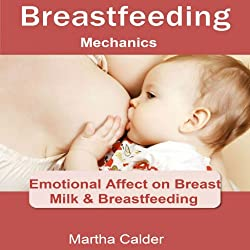 Breastfeeding Mechanics