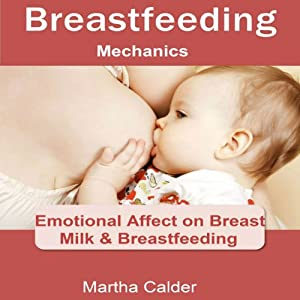 Breastfeeding Mechanics Audiobook