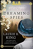 Dreaming Spies: A novel of suspense featuring Mary Russell and Sherlock Holmes
