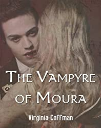 The Vampyre of Moura (The Moura Series Book 5)