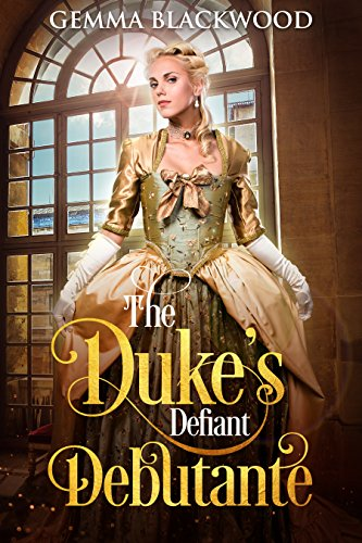 The Duke's Defiant Debutante cover