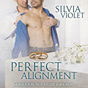 Perfect Alignment: Thorne and Dash, Book 3 | Silvia Violet