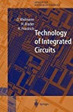 img - for Technology of Integrated Circuits (Springer Series in Advanced Microelectronics) by D. Widmann (2000-08-17) book / textbook / text book