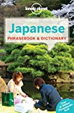 Lonely Planet Japanese Phrasebook & Dictionary 7th Ed.: 7th Edition