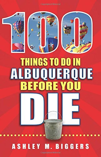100 Things to Do in Albuquerque Before You Die (100 Things to Do Before You Die) by Ashley M. Biggers - Albuquerque Shopping Mall