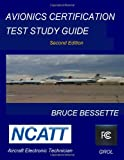 Avionics Certification Test Study Guide Second Edition