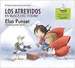 Los atrevidos en busca del tesoro / The Daring in Search of Treasure (Taller de Emociones) (Spanish Edition): Elsa Punset: 9786073139175: Amazon.com: Books
